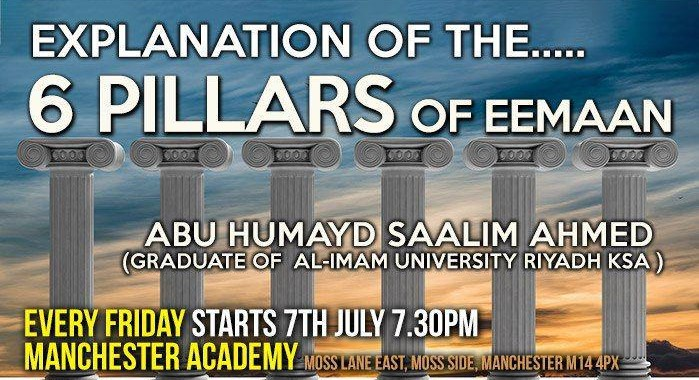 02 – EXPLANATION OF THE 6 PILLARS – ABU HUMAYD SAALIM | MANCHESTER