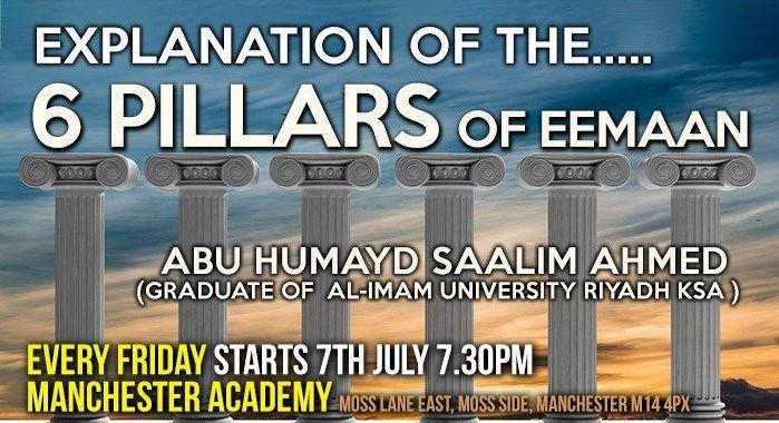 02 – EXPLANATION OF THE 6 PILLARS – ABU HUMAYD SAALIM | MANCHESTER