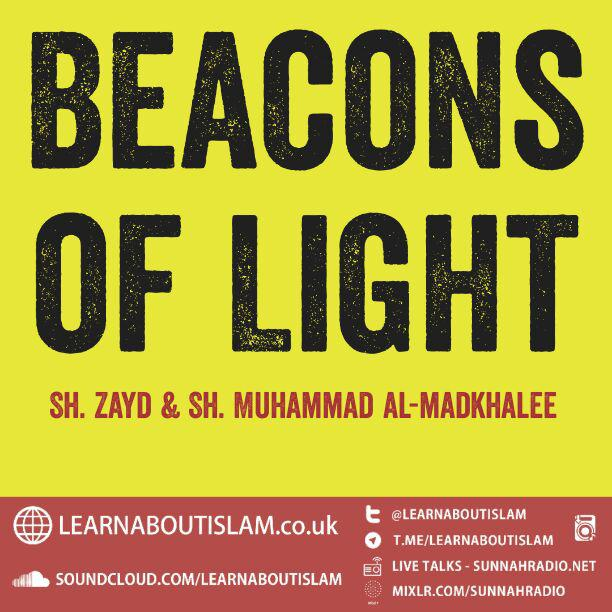 Beacons of Light | Sh Zayd & Sh Muhammad al-madkhalee | Manchester