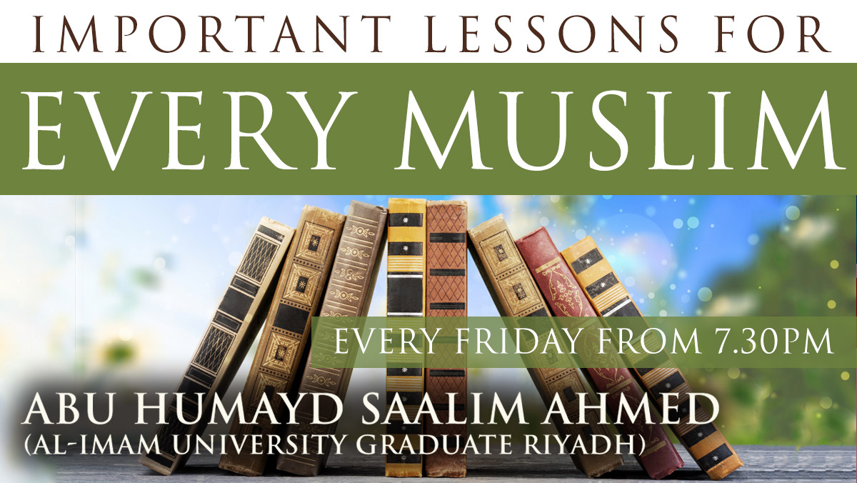 Important Lessons for Every Muslim - Islamic Mannerisms | Abu Humayd Saalim | Manchester