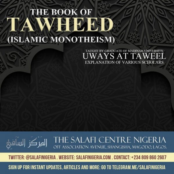 66 – KITAAB AT-TAWHEED – UWAYS AT-TAWEEL | NIGERIA