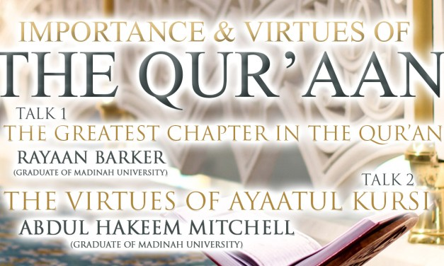 The virtues of Ayaatul Kursi | Ustaadh Abdul Hakeem Mitchell | Salafi Centre of Manchester