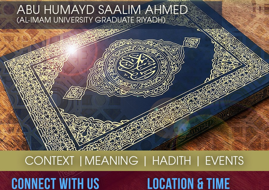 NEW LESSON EVERY FRIDAY: TAFSIR OF SELECTED CHAPTERS FROM THE QURAN | ABU HUMAYD SAALIM
