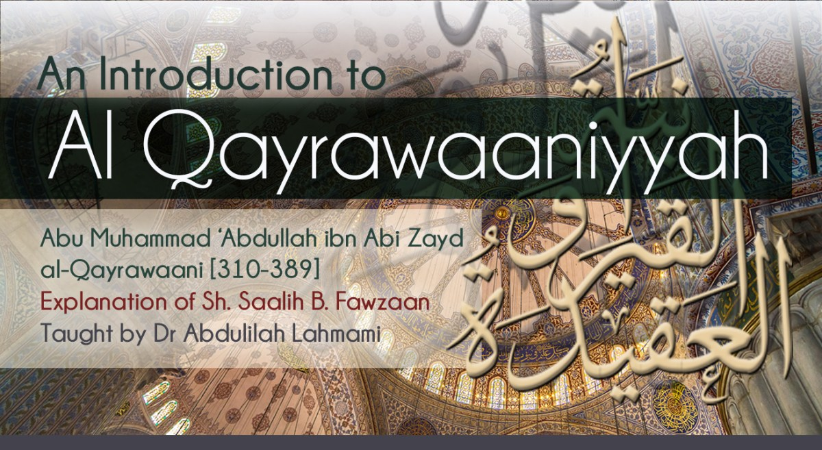 Introduction to Al Qayrawaaniyyah - Full Set | Dr Abdulilah Lahmami | Salafi Centre of Manchester