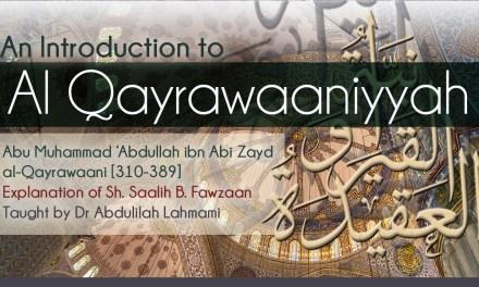 Introduction to Al Qayrawaaniyyah – Full Set   Dr Abdulilah Lahmami   Salafi Centre of Manchester