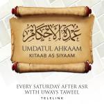 03 – Umdatul Ahkaam Kitaab As Siyaam – Uways At-Taweel | Cardiff