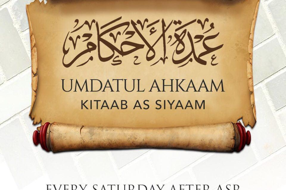 Lesson 1 – Umdatul Ahkaam Kitaab As Siyaam | Uways At-Taweel | Masjid At-Tawheed Cardiff