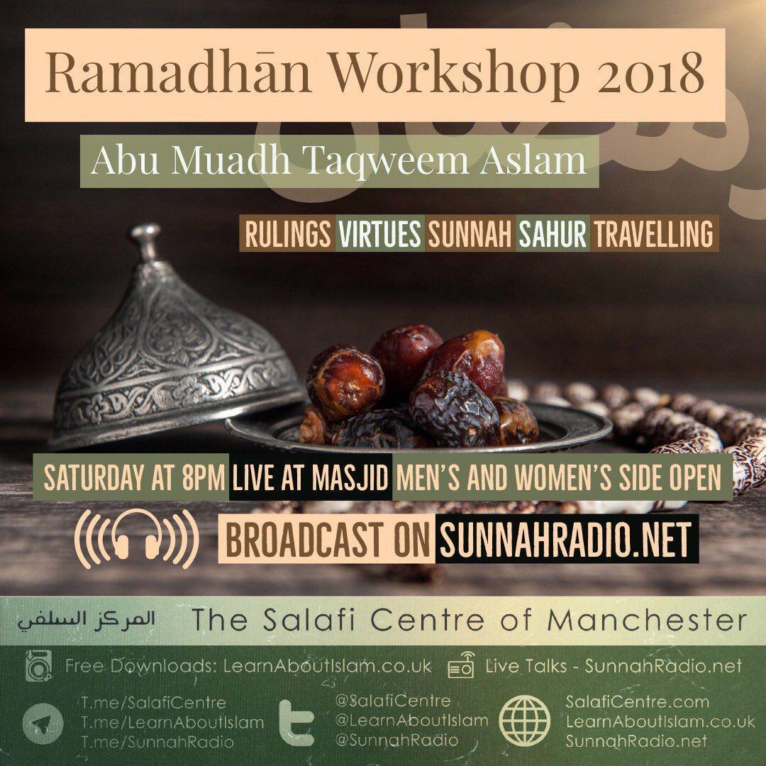 Lesson 1 - Ramadhaan Workshop 2018 | Abu Muadh Taqweem | Salafi Centre Manchester