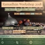 Lesson 1 – Ramadhaan Workshop 2018 | Abu Muadh Taqweem | Salafi Centre Manchester