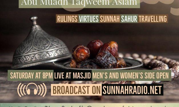 Lesson 2 – Ramadhaan Workshop 2018 | Abu Muadh Taqweem | Salafi Centre Manchester