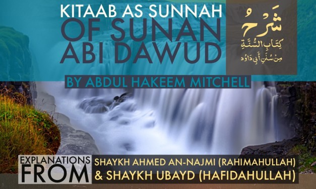 Selected Ahadeeth from Kitaab As Sunnah of Sunan Abi Dawood | AbdulHakim Mitchell | Salafi Centre of Manchester