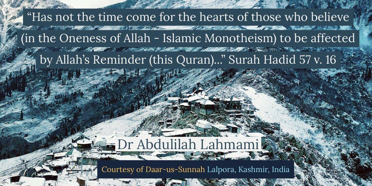 The Time has Come to Be Affected By Allah's Reminder | Dr Abdulilah Lahmami | Daar-us-Sunnah Lalpora