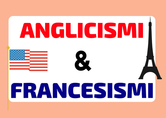 parole inglesi e francesi in italiano