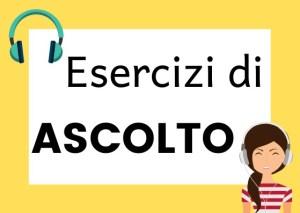 Esercizi di ascolto italiano
