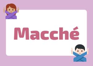 how to use macché Italian