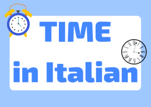 how to tell time Italian