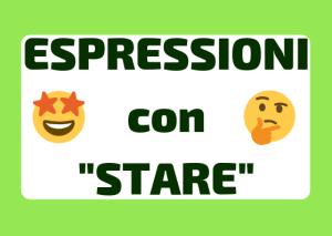 espressioni italiane con stare
