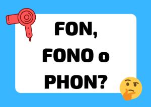 fon fono or phon Italian