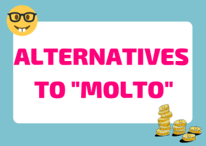 alternatives to molto italian