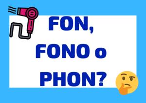 fon fono o phon italiano