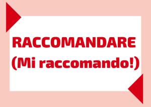 verbo raccomandare italiano