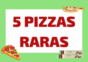 pizzas raras italianas