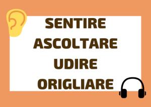 sentire vs ascoltare italiano