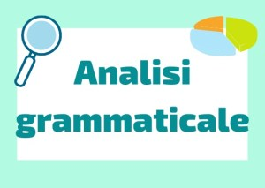 Analisi grammaticale italiano