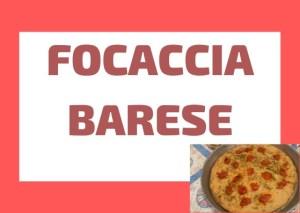 how to prepare focaccia Barese