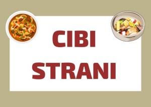 cibo italiano strano