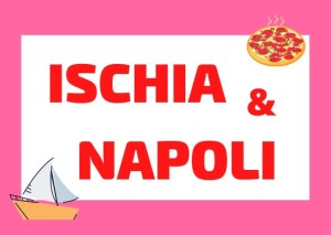 ischia y napoli vlog
