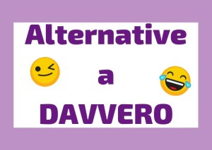 davvero alternative italiano