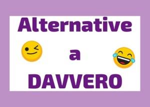 davvero alternative italiano