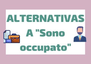 sinonimos italianos sono occupato