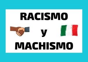 Racismo y Machismo italiano