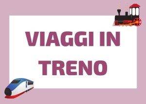 viaggiare in treno in Italia