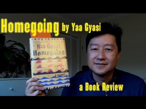 "Book Review: ""Homegoing"" by Yaa Gyasi"