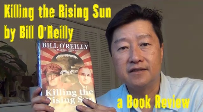 "Book Review: ""Kill The Rising Run"" by Bill O'Reilly and Martin Dugard"