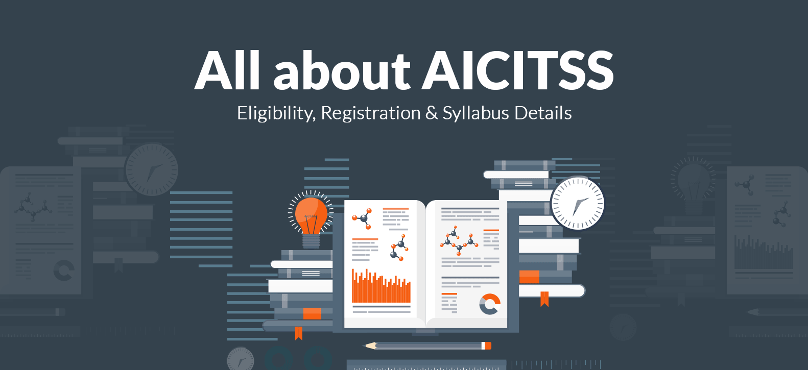 All about AICITSS: Eligibility, Registration and Syllabus Details
