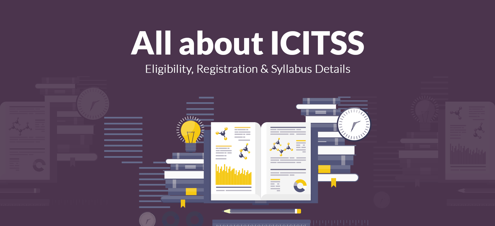 All about ICITSS: Eligibility, Registration and Syllabus Details