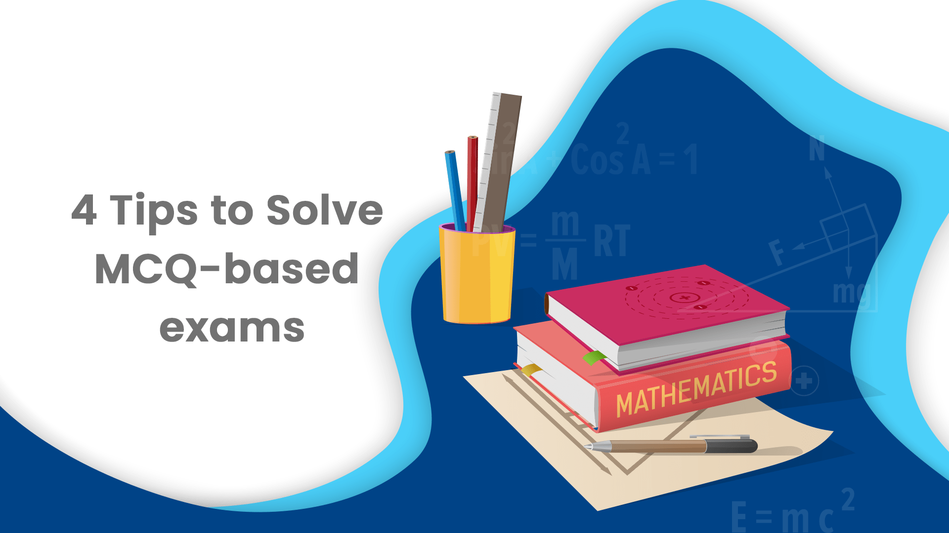 4 Tips to Crack MCQs based on Mathematical and Logical Reasoning