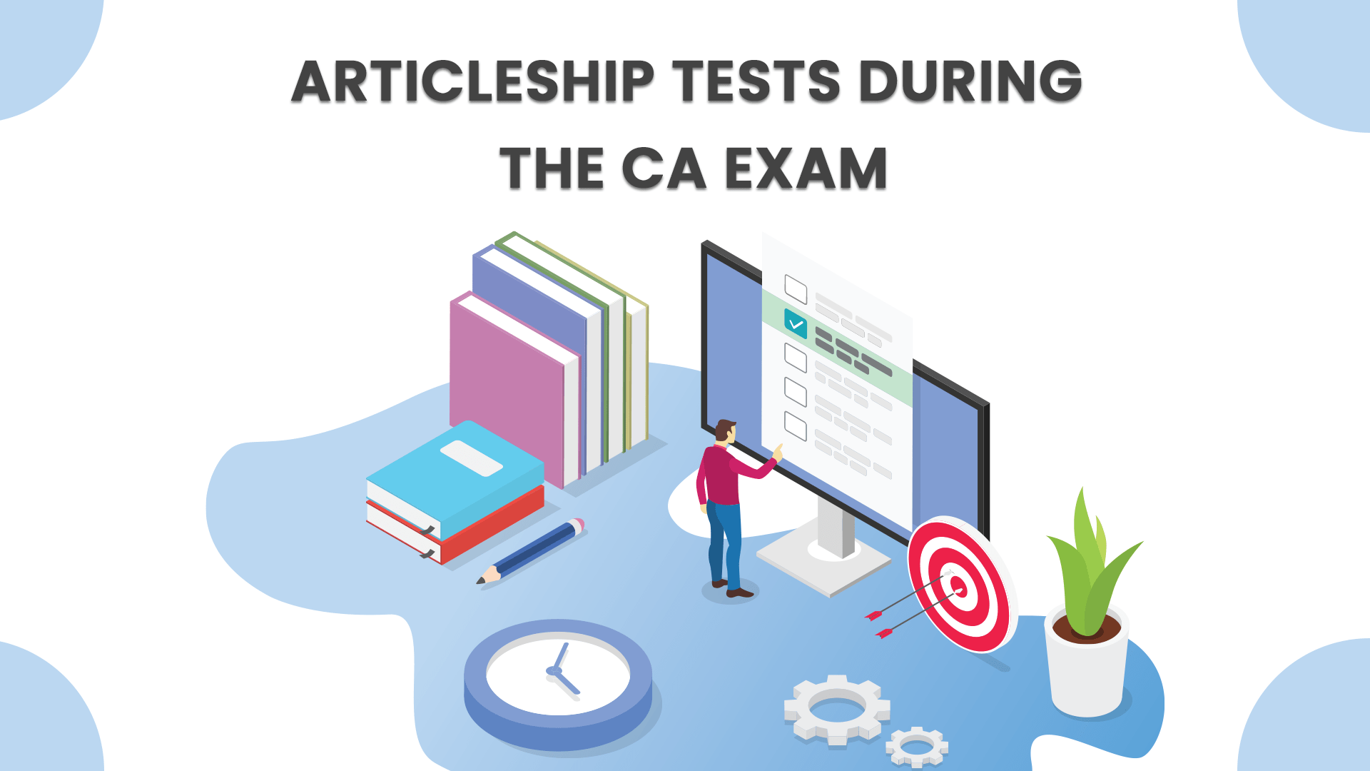 Articleship Tests During the CA Exam