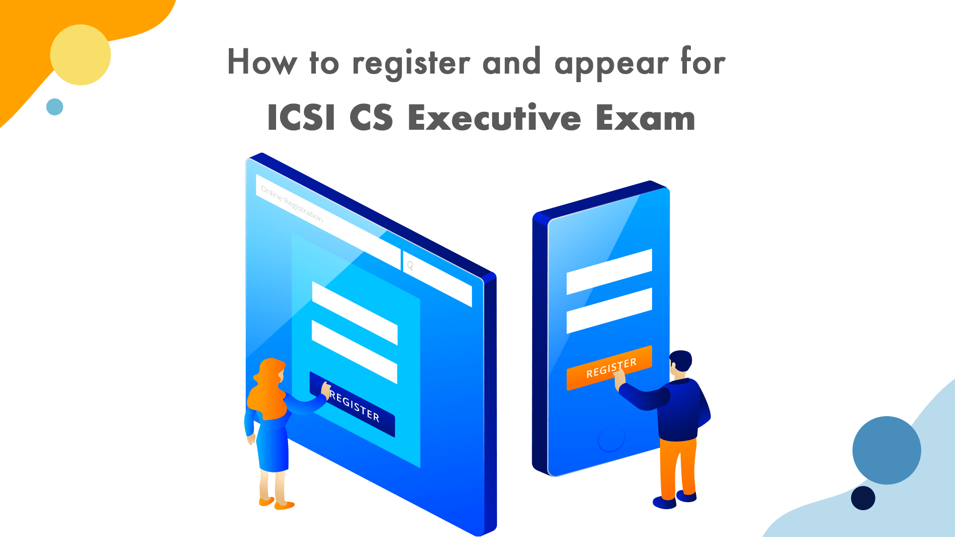How to Register and Appear for ICSI CS Executive Exam