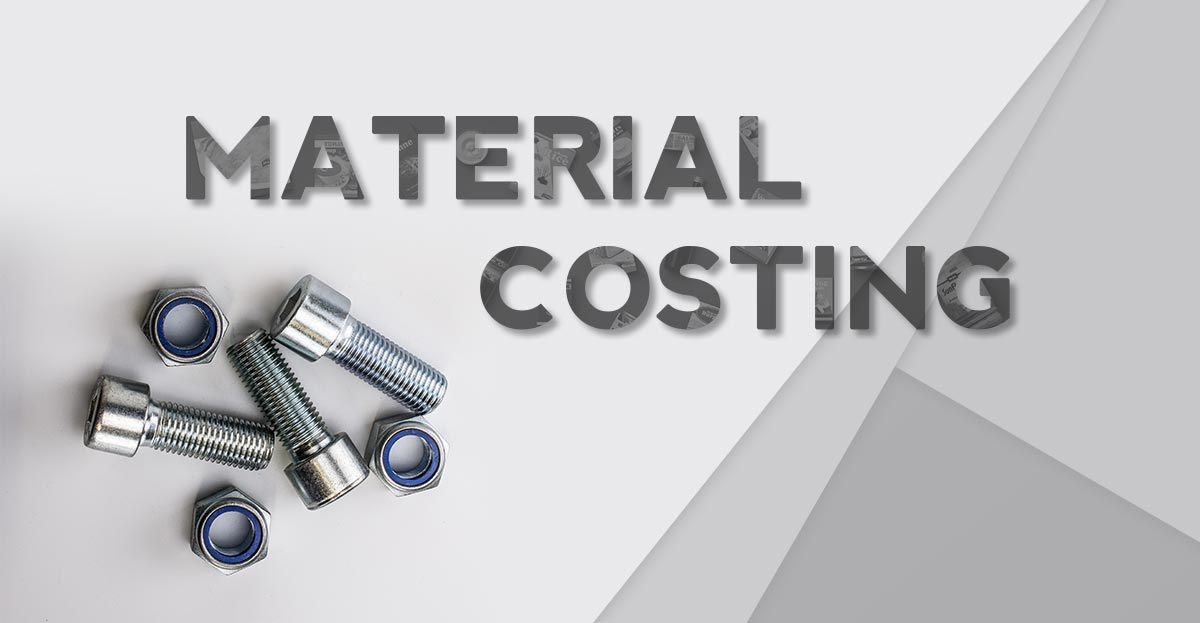 What is Material Costing?