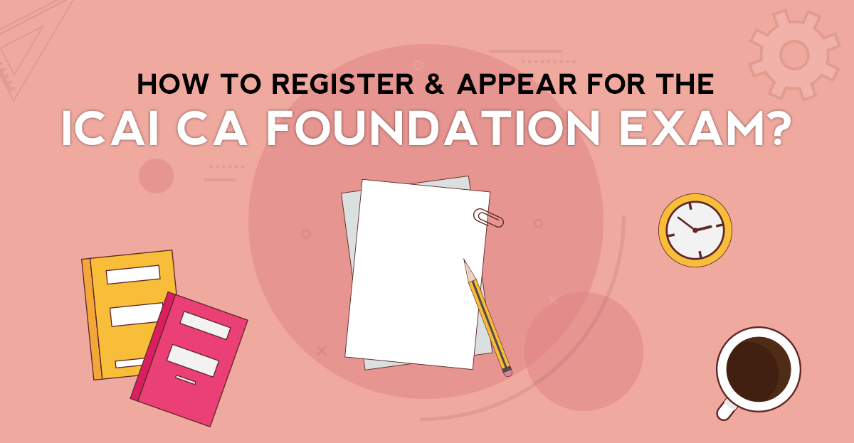 How to register and appear for ICAI CA Foundation