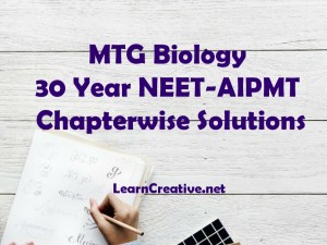 Free Download MTG 30 years biology NEET / AIPMT Questions Chapterwise with Solution