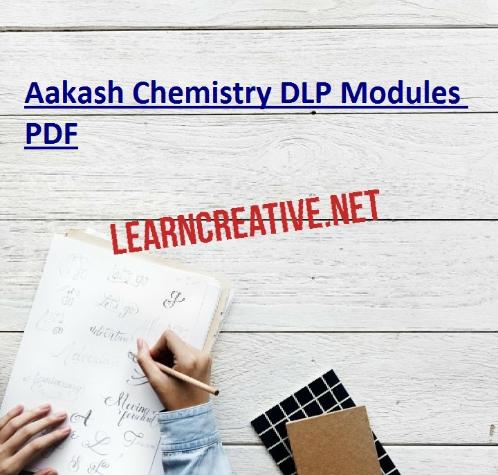 Aakash Chemistry DLP Modules PDF