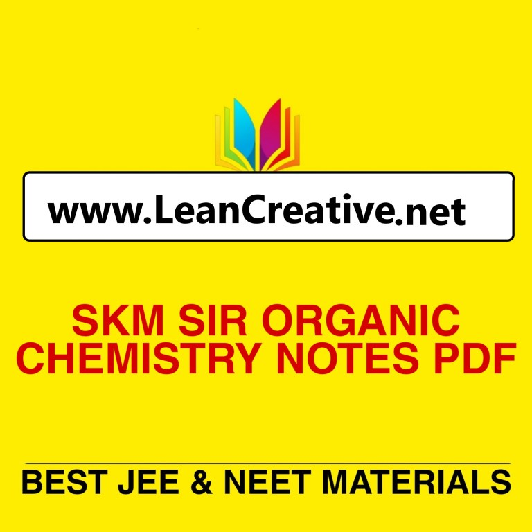 SKM Sir Organic Chemistry Notes