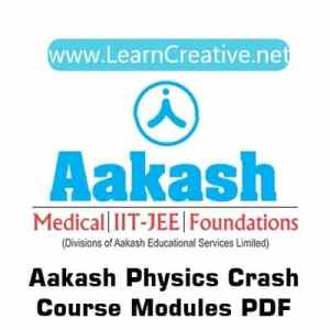 Aakash Crash Course Physics Modules for IIT JEE/NEET PDF