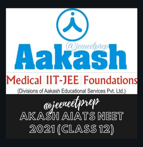 AIATS Answer Key with Question Paper by Aakash for NEET 2021 Class 12